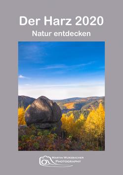 Der Harz 2020 von Wurzbacher,  Martin