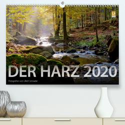 Der Harz 2020 (Premium, hochwertiger DIN A2 Wandkalender 2020, Kunstdruck in Hochglanz) von Schrader,  Ulrich