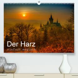 Der Harz einfach magisch (Premium, hochwertiger DIN A2 Wandkalender 2021, Kunstdruck in Hochglanz) von Wenske,  Steffen