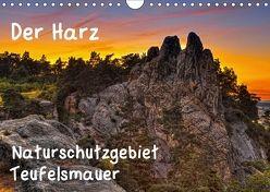 Der Harz, Naturschutzgebiet Teufelsmauer (Wandkalender 2018 DIN A4 quer) von Kühne,  Daniel
