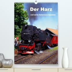 Der Harz und seine Sehenswürdigkeiten (Premium, hochwertiger DIN A2 Wandkalender 2021, Kunstdruck in Hochglanz) von Reupert,  Lothar