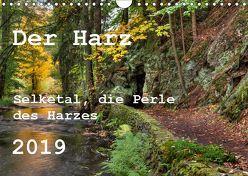 Der Harz (Wandkalender 2019 DIN A4 quer) von dk-fotowelt