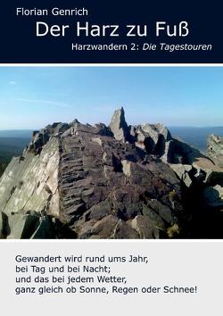 Der Harz zu Fuß von Genrich,  Florian