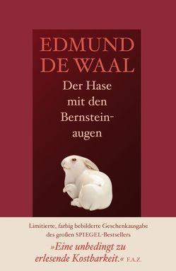 Der Hase mit den Bernsteinaugen von de Waal,  Edmund, Hilzensauer,  Brigitte