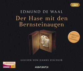 Der Hase mit den Bernsteinaugen (MP3-CD) von de Waal,  Edmund, Zischler,  Hanns