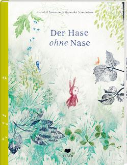 Der Hase ohne Nase von Lammers,  Annabel, Siemensma,  Hanneke