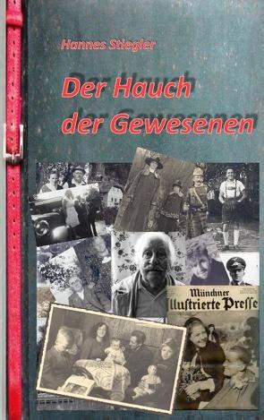 Der Hauch der Gewesenen von Stiegler,  Hannes