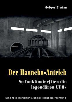 Der Haunebu Antrieb von Erutan,  Holger