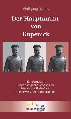 Der Hauptmann von Köpenick von Dahms,  Wolfgang