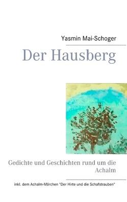 Der Hausberg von Mai-Schoger,  Yasmin