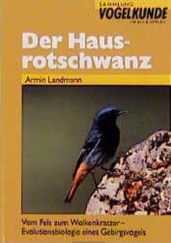 Der Hausrotschwanz von Böhm,  Ch, Buchner,  P., Landmann,  Armin, Weick,  Friedhelm