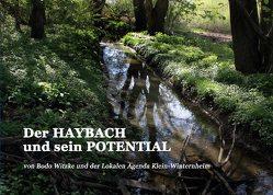 Der HAYBACH und sein POTENTIAL von Klein-Winternheim,  Lokale Agenda, Witzke,  Bodo