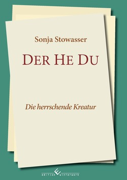 Der He Du von Stowasser,  Sonja