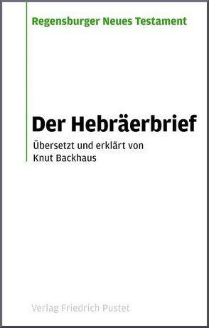 Der Hebräerbrief von Backhaus,  Knut