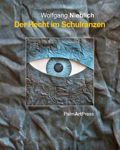 Der Hecht im Schulranzen von Hartmann,  Lothar, Nicely,  Catharine J., Nieblich,  Wolfgang
