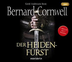 Der Heidenfürst (MP3-CD) von Andresen,  Gerd, Cornwell,  Bernard, Fell,  Karolina