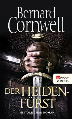 Der Heidenfürst von Cornwell,  Bernard, Fell,  Karolina