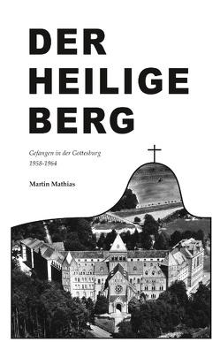 Der heilige Berg von Mathias,  Martin