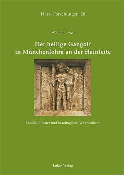 Der heilige Gangolf in Münchenlohra an der Hainleite von Siegel,  Wolfram