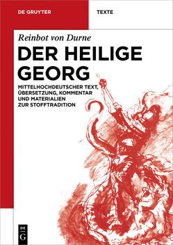 Der Heilige Georg von Buhr,  Christian, Lembke,  Astrid, Ott,  Michael R., Reinbot von Durne