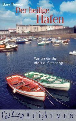 Der heilige Hafen von Eggers,  Ulrich, Lux,  Friedemann, Thomas,  Gary L.