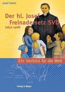 Der Heilige Josef Freinademetz SVD (1852-1908) von Gelmi,  Josef