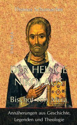 Der heilige Nikolaus, Bischof von Myra von Schumacher,  Thomas