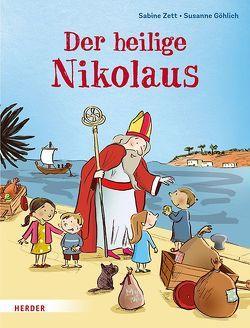 Der heilige Nikolaus von Göhlich,  Susanne, Zett,  Sabine