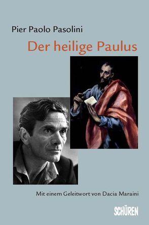 Der heilige Paulus von Maraini,  Dacia, Pasolini,  Pier P, Reichardt,  Dagmar, Zwick,  Reinhold