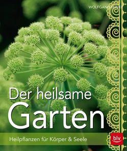 Der heilsame Garten von Funke,  Wolfgang