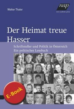 Der Heimat treue Hasser von Thaler,  Walter