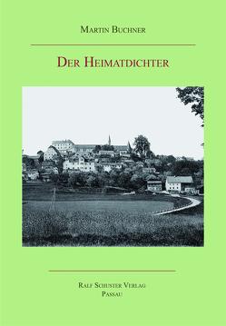 Der Heimatdichter von Buchner,  Martin, Hertel,  Eva-Maria, Laufhütte,  Hartmut