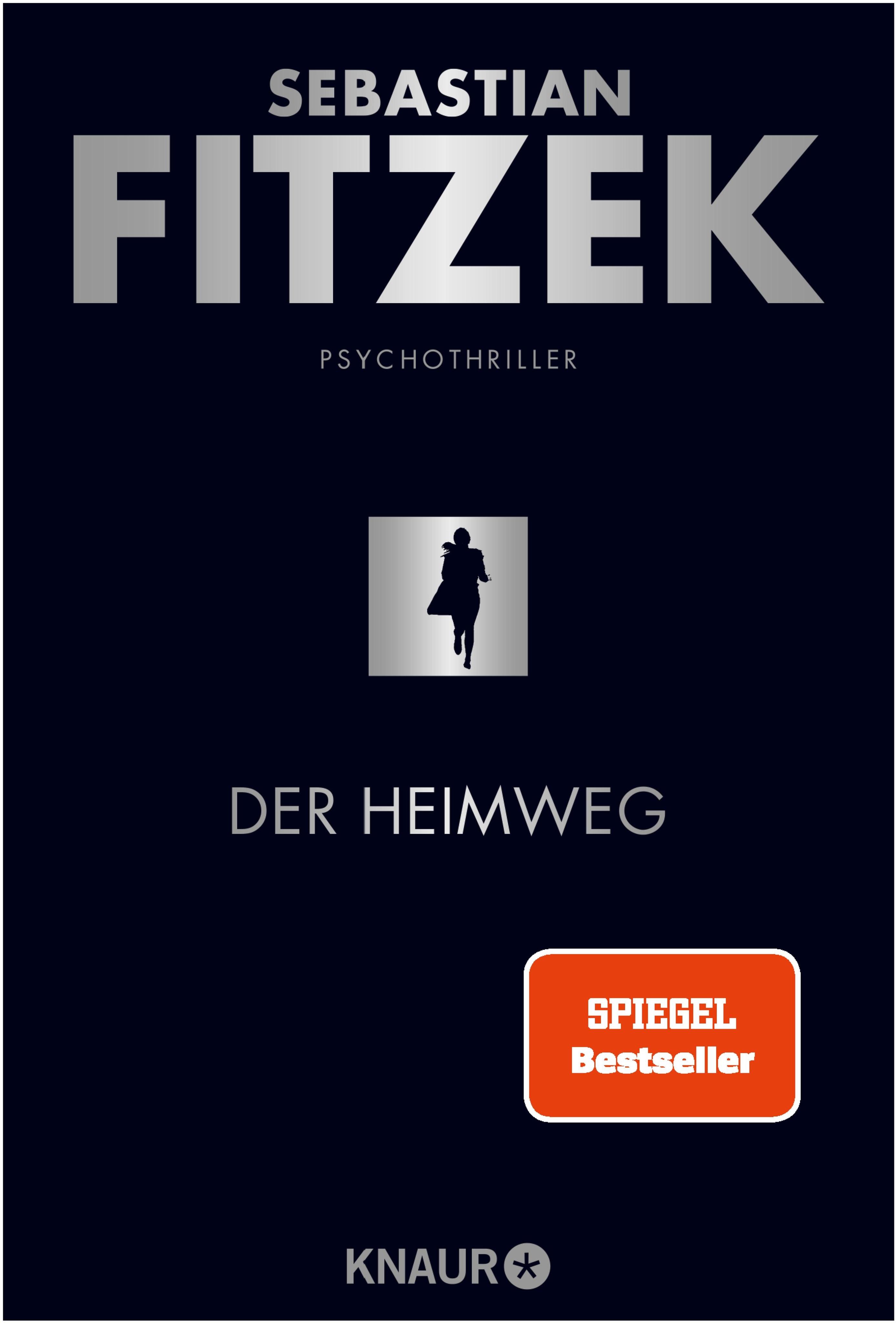 Der Heimweg von Fitzek, Sebastian: Psychothriller