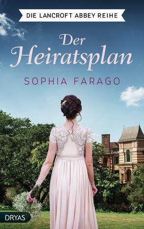Der Heiratsplan von Farago,  Sophia