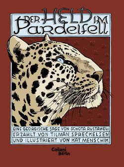 Der Held im Pardelfell von Menschik,  Kat, Spreckelsen,  Tilman