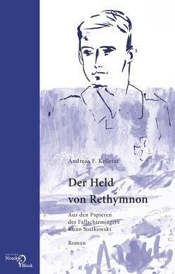 Der Held von Rethymnon von Kelletat,  Andreas F.