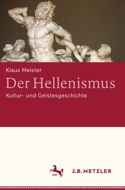 Der Hellenismus von Meister,  Klaus