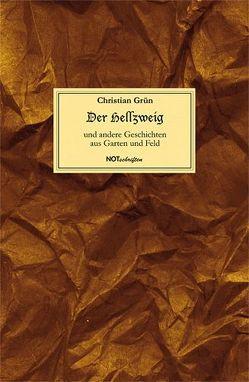 Der Hellzweig von Grün,  Christian, Kupfer,  Edgar