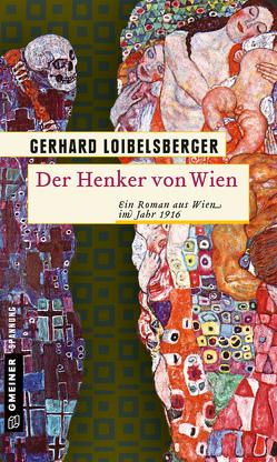 Der Henker von Wien von Loibelsberger,  Gerhard