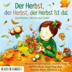Der Herbst, der Herbst, der Herbst ist da von Goeschl,  Bettina, und,  v.a.