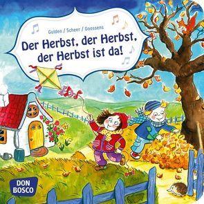 Der Herbst, der Herbst, der Herbst ist da! Mini-Bilderbuch. von Goossens,  Anja, Gulden,  Elke, Scheer,  Bettina