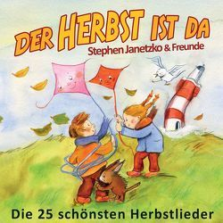 Der Herbst ist da von Breuer,  Kati, Cattu, Heimeier,  Hermann, Janetzko,  Stephen, Kinderchor Canzonetta Berlin, Rau,  Christian, Zintel,  Tara G.