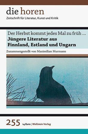 Der Herbst kommt jedes Mal zu früh … von Murmann,  Maximilian