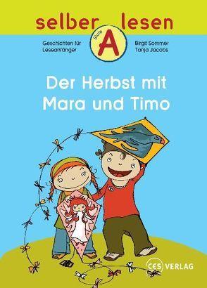 Der Herbst mit Mara und Timo von Jacobs,  Tanja, Sommer,  Birgit