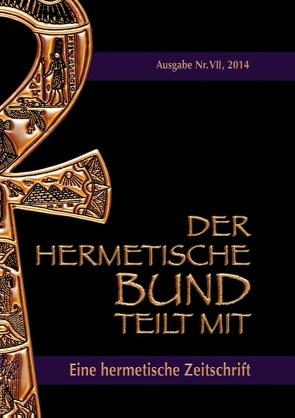 Der hermetische Bund teilt mit von Hohenstätten,  Johannes H. von, Uiberreiter Verlag,  Christof