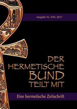 Der hermetische Bund teilt mit: 25 von Hohenstätten,  Johannes H. von