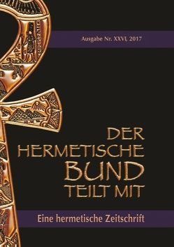 Der hermetische Bund teilt mit: 26 von Hohenstätten,  Johannes H. von