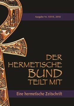 Der hermetische Bund teilt mit: 27 von Hohenstätten,  Johannes H. von