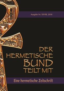 Der hermetische Bund teilt mit: 28 von Hohenstätten,  Johannes H. von, Uiberreiter Verlag,  Christof