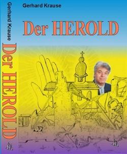 Der HEROLD von Krause,  Gerhard